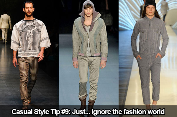 Casual Style Tip 9 Ignore The Fashion World
