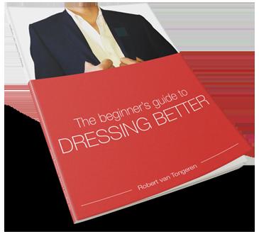 Beginner's Guide to Dressing Better
