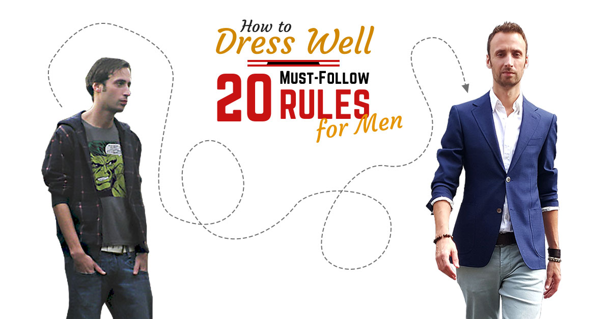 How to Dress Well Men