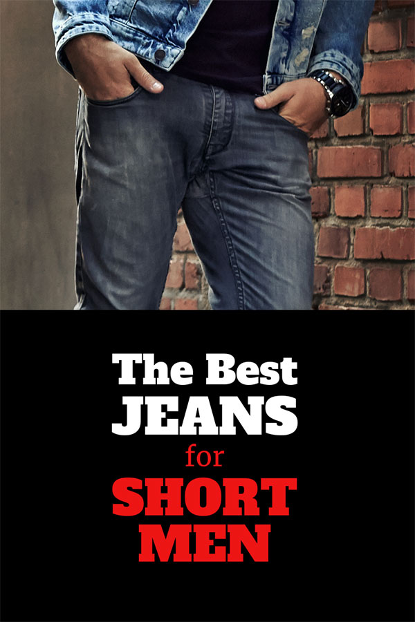 best jeans for short men