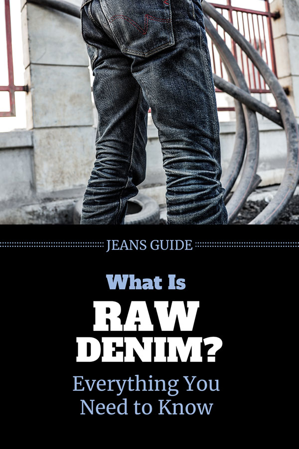What Are Raw Denim Jeans?