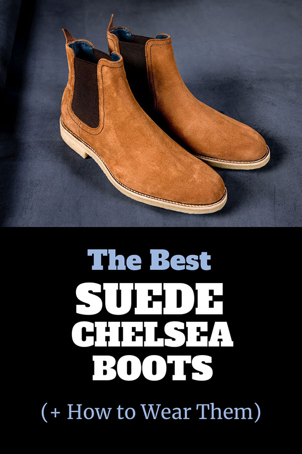 Best Suede Chelsea Boots
