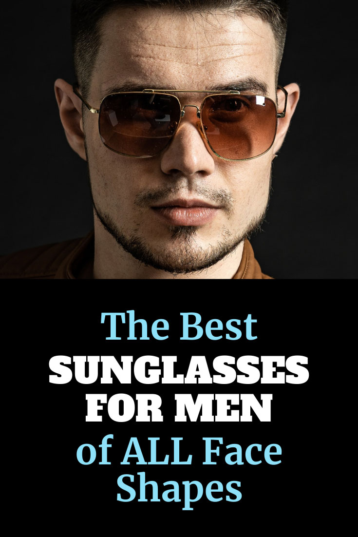 best sunglasses for men of all face shapes